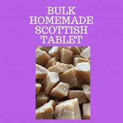 Homemade Scottish Tablet in Bulk